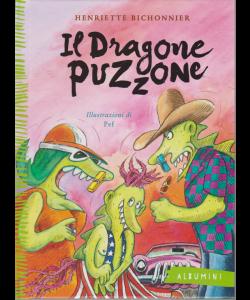 Albumini - Il Dragone Puzzone - n. 21 - settimanale - copertina rigida