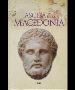 Grecia e  Roma - L'ascesa della Macedonia - n. 35 - settimanale - 3/7/2020 - copertina rigida