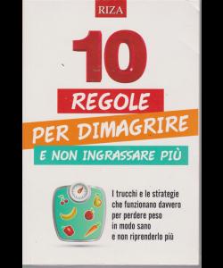 10 regole per dimagriee e non ingrassare più - n. 91 - aprile 2019 -