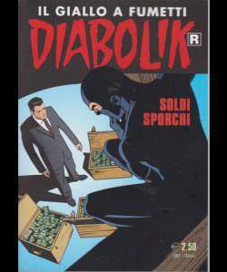 Diabolik Ristampa - n. 694 - mensile - 10/4/2019 - Soldi sporchi