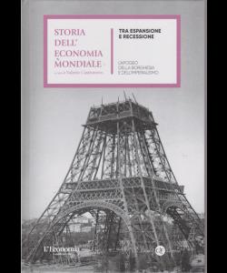 Storia dell'economia mondiale - Tra espansione e recessione -n. 7 - settimanale - copertina rigida