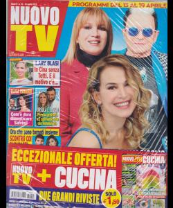 Nuovo Tv + - Nuovo Cucina - n. 15 - 16 aprile 2019 - settimanale - 2 riviste
