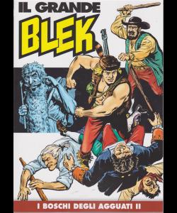 Il Grande Blek - n. 38 - settimanale - I boschi degli agguati II