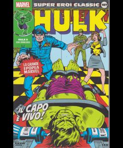 Super Eroi Classic - Hulk - n. 107 - settimanale - Il capo è vivo!
