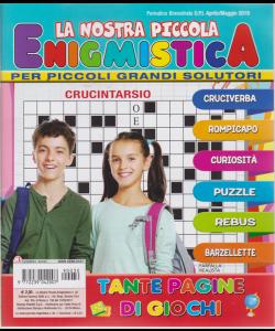 La Nostra Piccola Enigmistica - n. 30 - bimestrale - aprile - maggio 2019