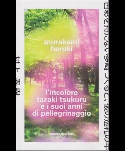 Murakami Haruki - L'incolore tazaki tsukuru e i suoi anni di pellegrinaggio - n. 14 - settimanale