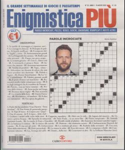 Enigmistica Piu' - n. 33 - 18 agosto 2020 - settimanale