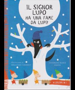 Albumini - Il Signor Lupo ha una fame da lupi! - n. 26 - settimanale - copertina rigida