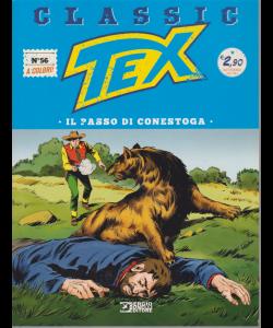 Tex Classic - Il Passo Di Conestoga - n. 56 - quattordicinale - 12 aprile 2019