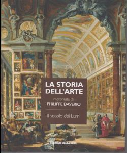 La storia dell'arte raccontata da Philippe Daverio - Il secolo dei Lumi - n. 16 - settimanale -