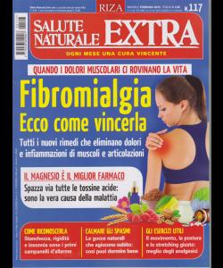 Salute Naturale Extra - n. 117 - mensile - febbraio 2019 -