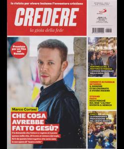 Credere - La Gioia Della Fede - n. 16 - settimanale - 21 aprile 2019