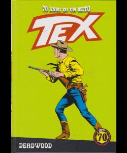Tex - Deadwood - n. 60 - settimanale - copertina rigida
