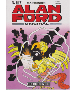 Alan Ford - Alan è scomparso - n. 617 - mensile -