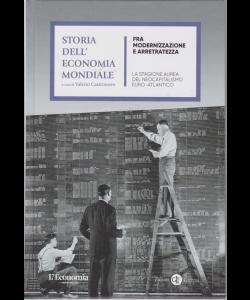 Storia dell'economia mondiale - Fra modernizzazione e arretratezza - n. 9 - settimanale - copertina rigida