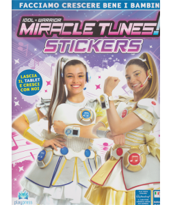 Miracle Tunes! Stickers - n. 2 - bimestrale - 24/4/2019