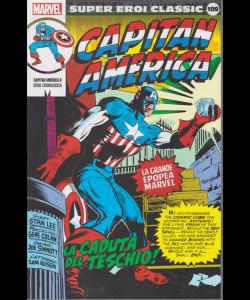 Super Eroi Classic - Capitan America - n. 109 - settimanale - La caduta del teschio!
