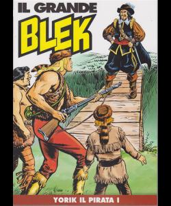 Il Grande Blek - n. 40 - Yorik il pirata I - Settimanale -