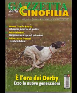 La gazzetta della cinofilia  venatoria - n. 5 - maggio 2019 - mensile