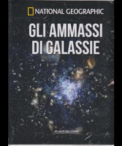 Atlante Del Cosmo - National Geographic - Gli ammassi di galassie - n. 33 - quindicinale - 26/4/2019 -