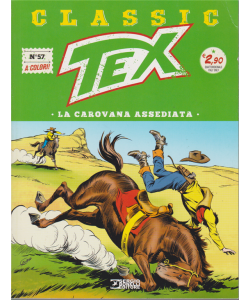 Tex Classic - La Carovana Assediata - n. 57 - quattordicinale - 26 aprile 2019 - a colori