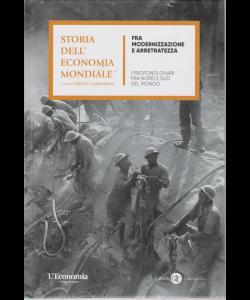 Storia dell'economia mondiale - Fra modernizzazione e arretratezza - n. 10 - settimanale - copertina rigida