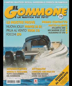 Il Gommone e la nautica per tutti - n. 378 - mensile - maggio 2019 -