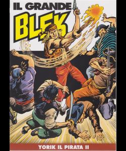 Il Grande Blek - n. 41 _ Yorik il pirata II - settimanale -