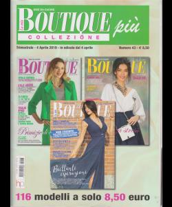La mia boutique più collezione - n. 43 - trimestrale - 4 aprile 2019 - 3 riviste - 116 modelli