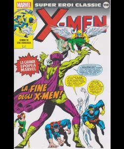 Super Eroi Classic - X-man - n. 110 - La fine degli x-man - settimanale