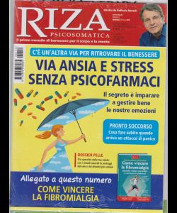 Riza Psicosomatica + Come vioncere la fibromialgia - n. 459 - mensile - maggio 2019 - 2 riviste