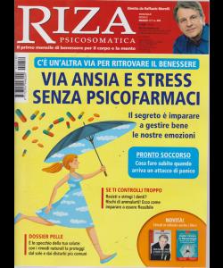 Riza Psicosomatica - Via Ansia E Stress senza psicofarmaci - n. 459 - mensile - maggio 2019 -
