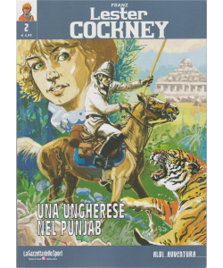 Albi Avventura - Franz Lester Cockney - Una ungherese nel Punjab - n. 2 - settimanale -