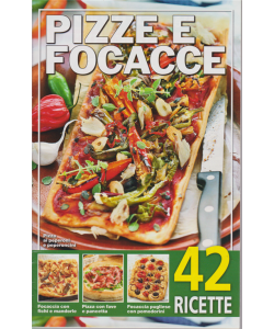 Pizze e focacce - n. 18/2019 - 42 ricette