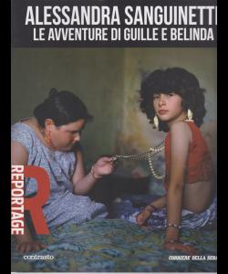 Reportage -Alessandra Sanguinetti le avventure di Guille e Belinda - n. 16 - settimanale -