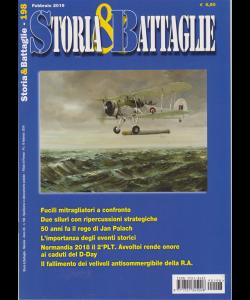 Storia & battaglie - n. 198 - mensile - 15 febbraio 2019 -