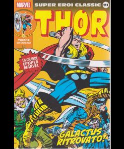 Super Eroi Classic - Thor - n. 111 - Galactus ritrovato! - settimanale