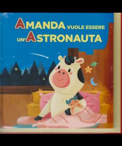 Impara con le lettere e gli animali - Prima uscita - Amanda vuole essere un'astronauta - 7 maggio 2019 - settimanale - copertina rigida