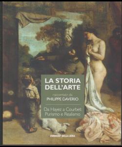 La storia dell'arte raccontata da Philippe Daverio - da Hayez a Courbet: Purismo e Realismo - n. 19 settimanale