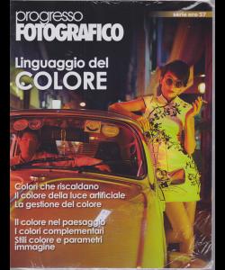 Progresso Fotografico - Il Linguaggio del colore - serie oro 57 - maggio - giugno 2019 - bimestrale -
