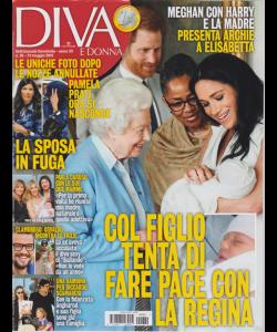 Diva E Donna  - n. 20 - 21 maggio 2019 - settimanale femminile