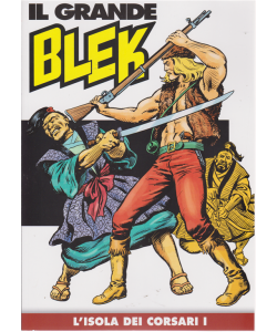 Il grande Blek - L'isola dei corsari I - N. 43 - settimanale