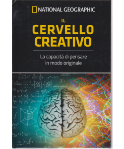 - National Geographic - Le Frontiere Della Scienza - Il Cervello Creativo - n. 9 - settimanale - 10/5/2019 - copertina rigida