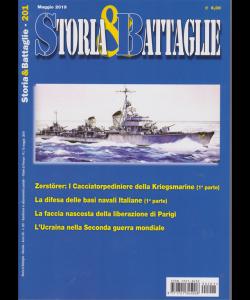 Storia E Battaglie - n. 201 - maggio 2019 - mensile