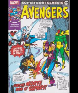 Super Eroi Classic - Avengers - n. 112 - settimanale - Finchè morte non ci separi