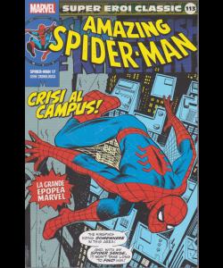 Super Eroi Classic -Amazing spider man - n. 113 - settimanale - Crisi al campus!
