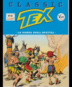 Tex Classic - La Danza Degli Spettri - n. 59 - quattordicinale - 24 maggio 2019 -