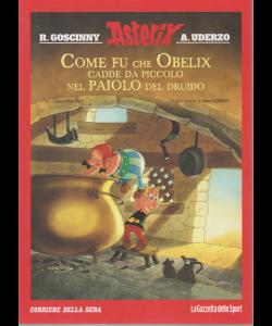 Asterix - n. 8 - Come fu che Obelix cadde da piccolo nel paiolo del druido - settimanale