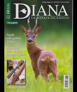 Diana - La natura La caccia - n. 6 - mensile - giugno 2019 - 128 pagine!