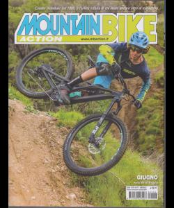 Mountain Bike Action - n. 6 - mensile - giugno 2019 -